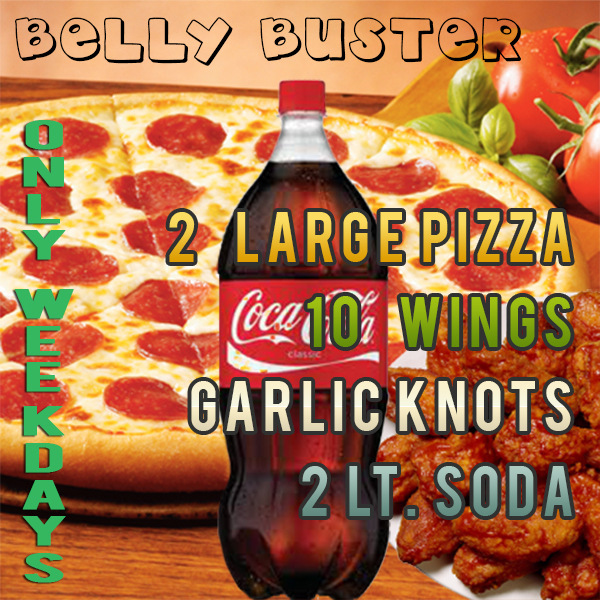 Special 5 - The Belly Buster (ONLY Weekdays)
